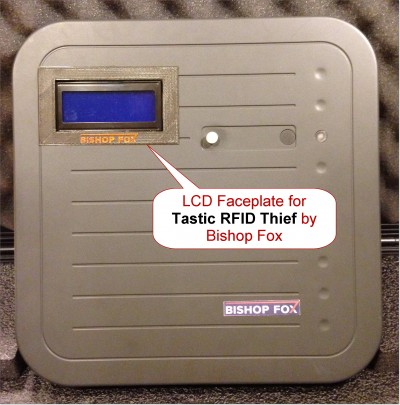 Clean cover of Tastic RFID Thief with 3D printable LCD faceplate.