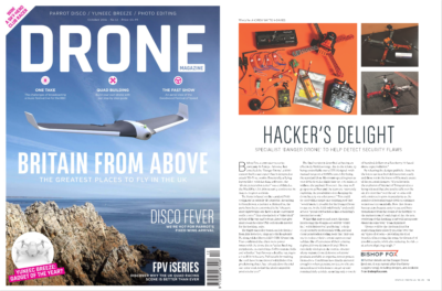 Danger Drone UK - Hacker's Delight - Danger Drone Article - Oct. 2016 Print Issue